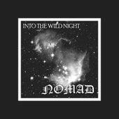 Into the Wild Night de Nomad