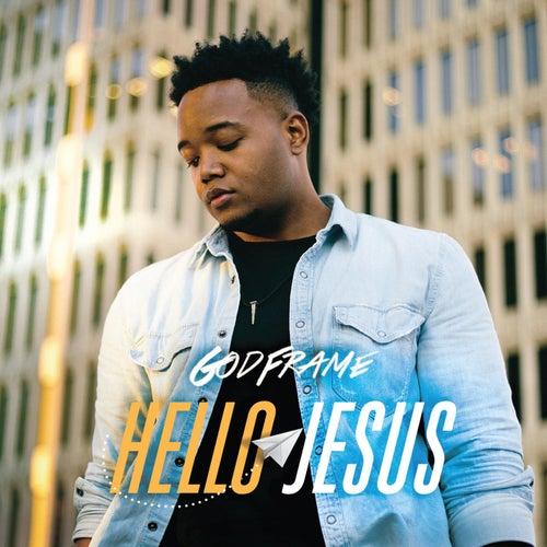 Hello Jesus by GodFrame