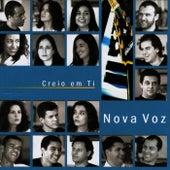 Creio em Ti by Nova Voz
