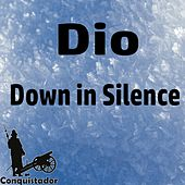 Down in Silence by Dio