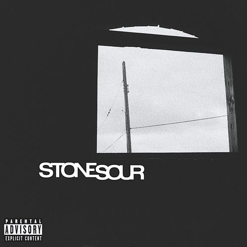 Stone Sour by Stone Sour
