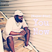 You Now by Superstar