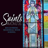 Saints Among Us von Kellenberg Memorial High School /