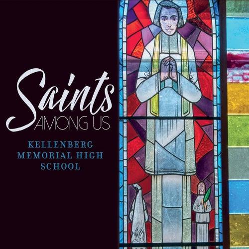 Saints Among Us de Kellenberg Memorial High School /