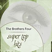Super Top Hits by The Brothers Four