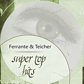 Super Top Hits by Ferrante and Teicher