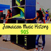 Jamaican Music History (90s) by Various Artists