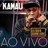 Kamau no Estúdio Showlivre (Ao Vivo) by Kamau