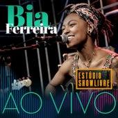 Bia Ferreira no Estúdio Showlivre (Ao Vivo) by Bia Ferreira