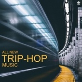 All New Trip-Hop Music by Various Artists