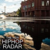 The New HipHop Radar by Various Artists