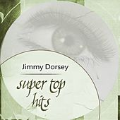 Super Top Hits de Jimmy Dorsey
