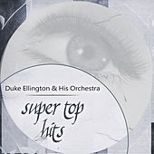 Super Top Hits by Duke Ellington