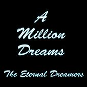 A Million Dreams de The Eternal Dreamers