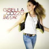 This Is Me (International Deluxe Edition) de Gisella Cozzo