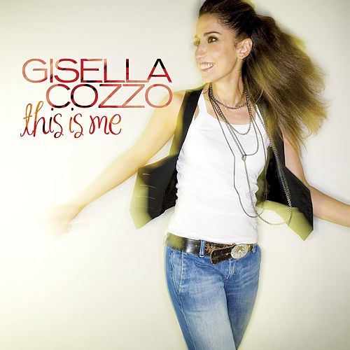 This Is Me (International Deluxe Edition) di Gisella Cozzo