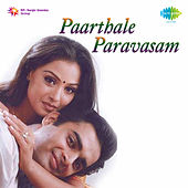 Paarthale Paravasam (Original Motion Picture Soundtrack) by Various Artists