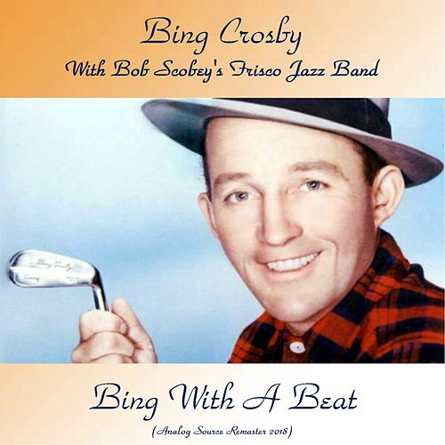 Bing With A Beat (Analog Source Remaster 2018) de Bing Crosby