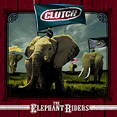 The Elephant Riders de Clutch