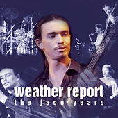 This Is Jazz 40: The Jaco Years by Weather Report