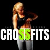 Crossfits, Vol. 1 de The Most