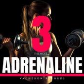 Adrenaline, Vol. 3 de The Most