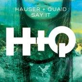 Say It von Hauser