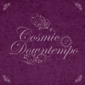 Cosmic Downtempo, Vol.02 von Various Artists