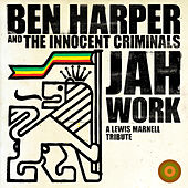 Jah Work (A Lewis Marnell Tribute) by Ben Harper