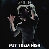 Put Them High von Smith
