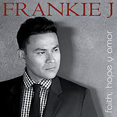 Muve Sessions: Faith, Hope Y Amor by Frankie J