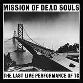 Mission Of Dead Souls de Throbbing Gristle