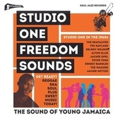 Soul Jazz Records Presents STUDIO ONE Freedom Sounds: Studio One In The 1960s von Various Artists