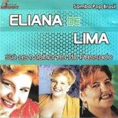 Vou Viver a Vida de Eliana de Lima