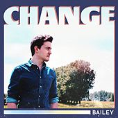 Change by Bailey