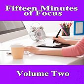 Fifteen Minutes of Focus, Vol. 2 von Mike Williams