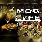 Mob Lyfe Vol. 1 de Quicc Savo