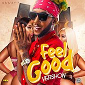 Feel Good - Single by Vershon