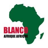 Afrique Afrique de Blanco