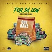 For da Low (feat. Lenny Grant) de Que Banz