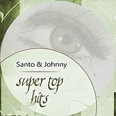Super Top Hits by Santo and Johnny