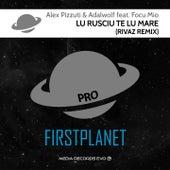 Lu Rusciu Te Lu Mare (Rivaz Remix) von Adalwolf Alex Pizzuti