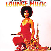 Lounge Music Vol.3:Saxation de Various Artists
