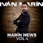 Marín News, Vol. 4 by Iván Marín