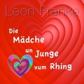 Die Mädche Un Junge Vum Rhing von Leon Franke