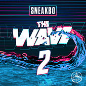 The Wave 2 von Sneakbo