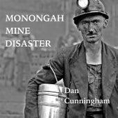 Monongah Mine Disaster von Dan Cunningham