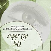 Super Top Hits von Jimmy Martin