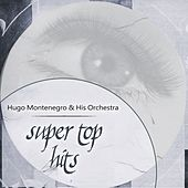 Super Top Hits by Hugo Montenegro