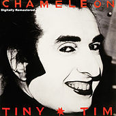 Chameleon - Digitally Remastered de Tiny Tim